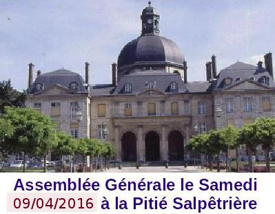 assemblée générale le 09 avril 2016 à la                       pitié salpétriêre